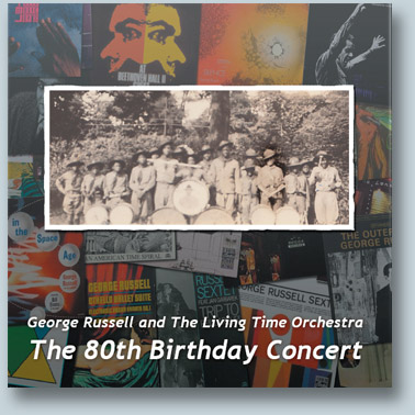 George Russell - 80th Birthday Concert double CD